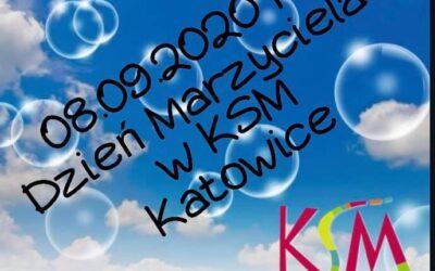 Dzień Marzyciela wKSM Katowice